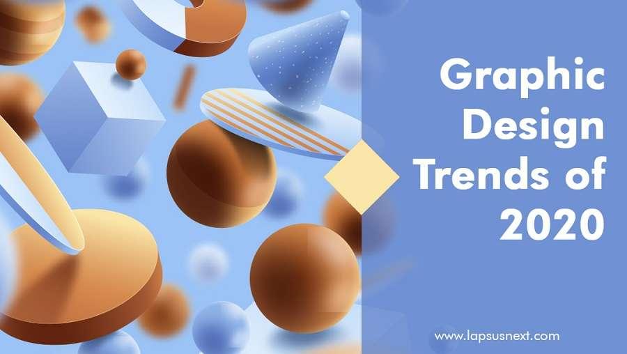 Graphic Design Trends - Lapsus Next